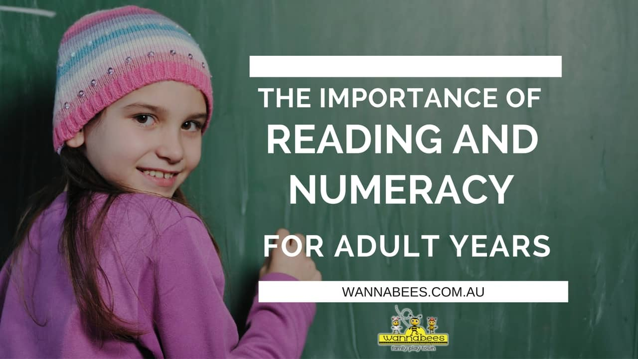 IMPORTANCE OF READING AND NUMERACY, INDOOR PLAY CENTRE SYDNEY, PARENTING 101